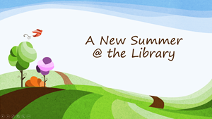 A New Summer at the Library